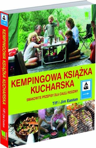 9788377782767: Kempingowa ksiazka kucharska Smakowite przepisy dl