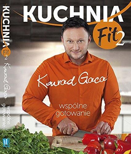 9788377789179: Kuchnia Fit 2 Wspolne gotowanie