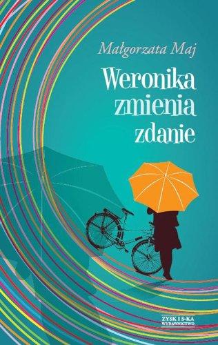 Weronika zmienia zdanie: Maj, Malgorzata