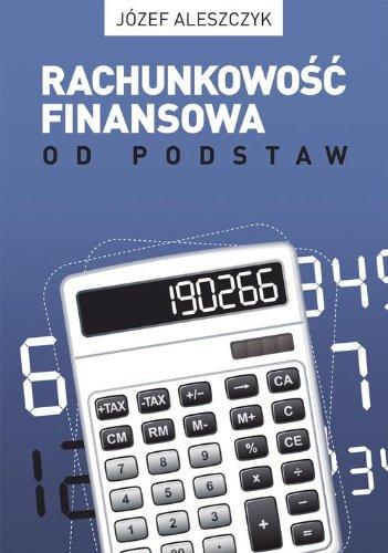 9788377851326: Rachunkowosc finansowa od podstaw