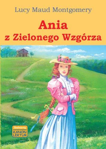 9788377910535: Ania z Zielonego Wzgórza