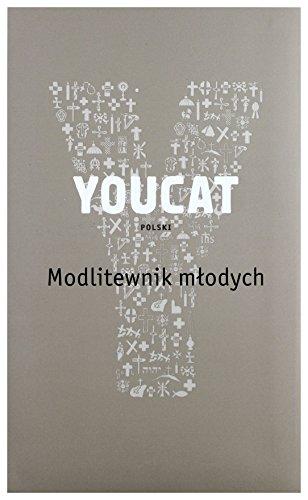 """Youcat Polski Modlitewnik M??odych [KSIÃ""""???KA]: Opracowanie zbiorowe"""