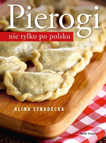 9788377998984: Pierogi nie tylko po polsku