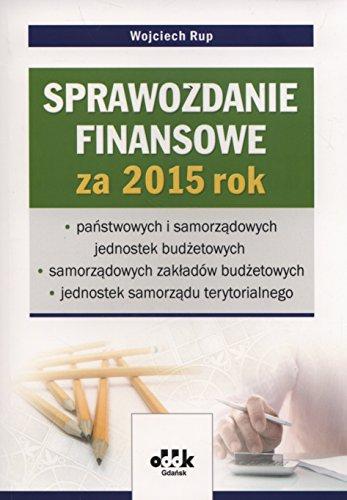 9788378042716: Sprawozdanie finansowe za rok 2015