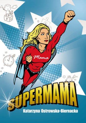 9788378051411: Supermama