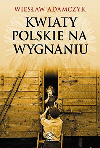 9788378186823: Kwiaty polskie na wygnaniu