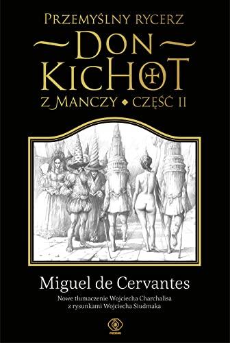 Przemyslny rycerz don Kichot z Manczy. Czesc: Cervantes Saavedra Miguel