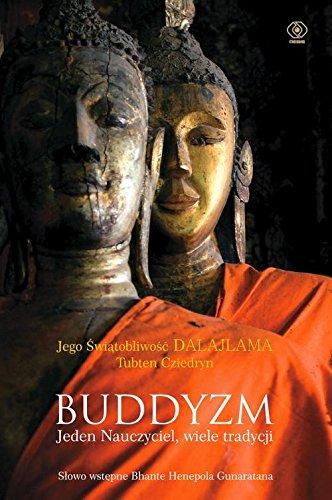 Buddyzm. Jeden nauczyciel, wiele tradycji: Dalajlama