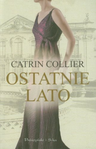 Ostatnie lato: Collier Catrin