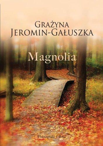 9788378395133: Magnolia