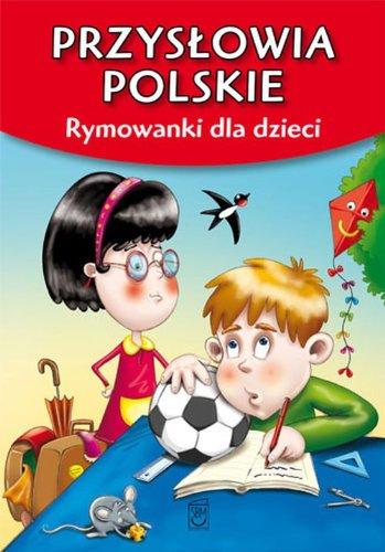 9788378450986: Przyslowia polskie: Rymowanki dla dzieci