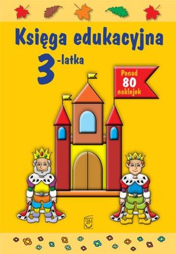 9788378452652: Ksiega edukacyjna 3-latka