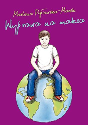 Wyprawa na maksa: Poplawska-Marek Marlena