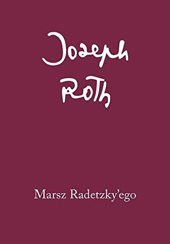 9788378660651: Marsz Radetzky'ego