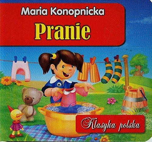 "Pranie. Klasyka polska - Konopnicka Maria [KSIÃ""???KA]: Konopnicka Maria"