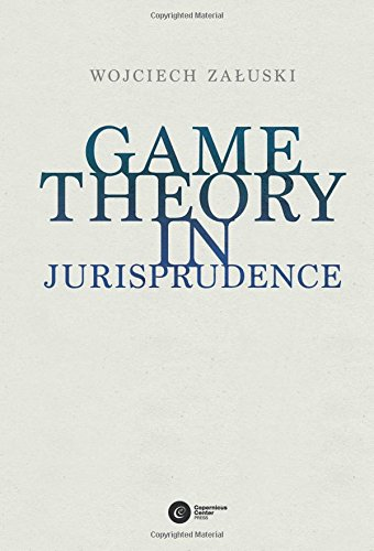 9788378860358: Game Theory in Jurisprudence