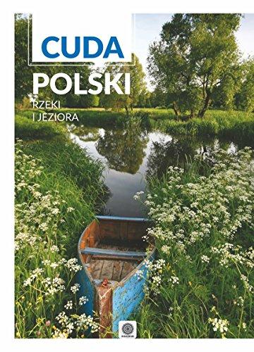 Cuda Polski Rzeki i jeziora: praca zbiorowa