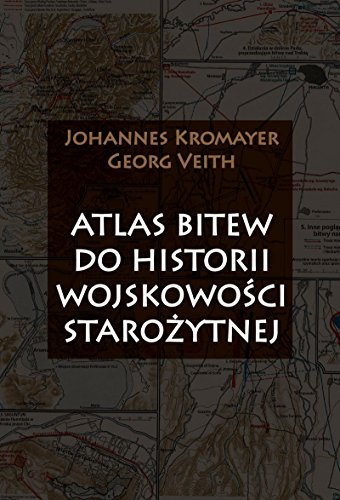 9788378893240: Atlas bitew do historii wojskowosci starozytnej