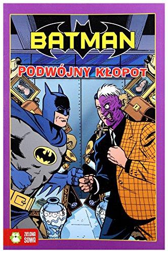 Batman. Podwojny klopot: Slott Dan