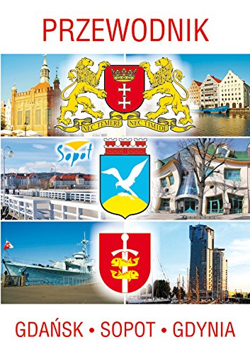 9788378980834: Przewodnik Gdansk, Sopot, Gdynia