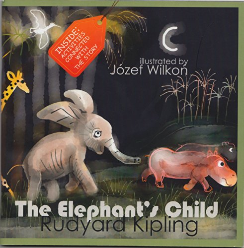 9788379042807: The Elephant's Child [English]