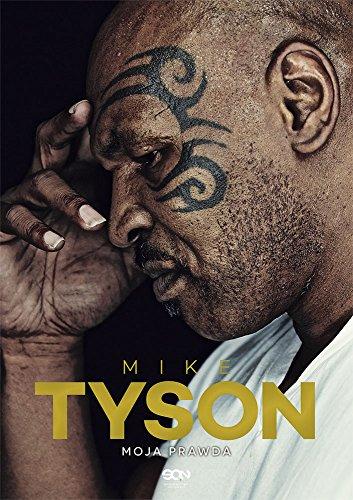 9788379242818: Mike Tyson Moja prawda