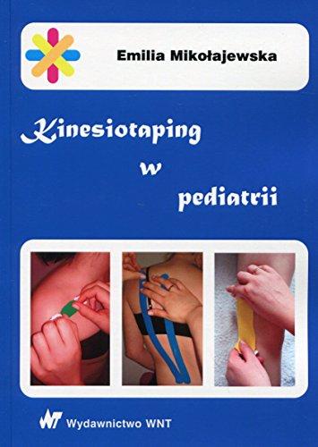 9788379261697: Kinesiotaping w pediatrii