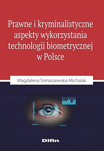 9788379307562: Prawne i kryminalistyczne aspekty wykorzystania technologii biometrycznej w Polsce