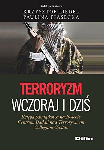 9788379308033: Terroryzm wczoraj i dzis