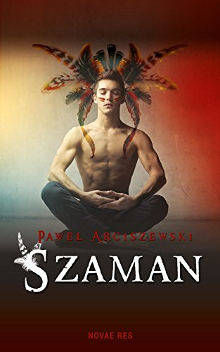 Szaman: Arciszewski Pawel