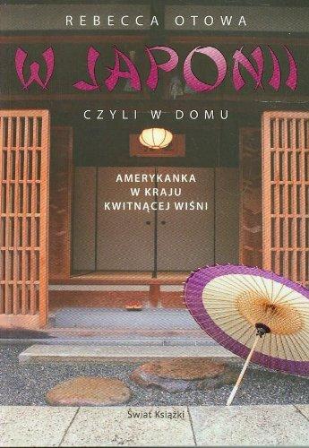 9788379430031: W Japonii czyli w domu