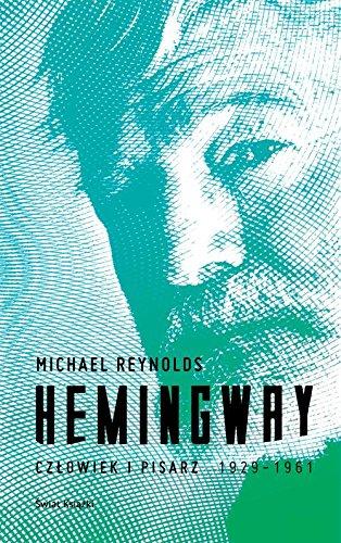 9788379433162: Hemingway Czlowiek i pisarz