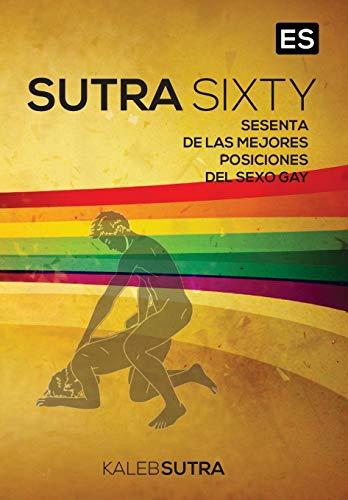 9788379460076: Posiciones Del Sexo Gay - Sutra Sixty (Spanish Edition)