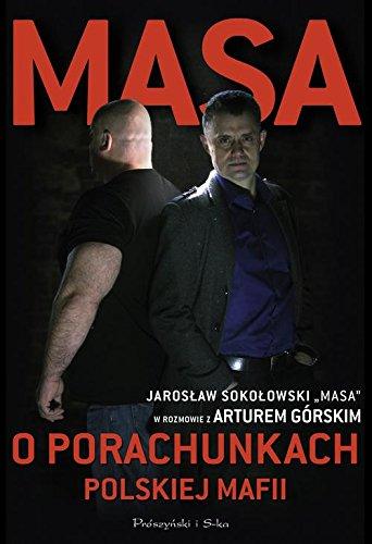 9788379612147: Masa o porachunkach polskiej mafii