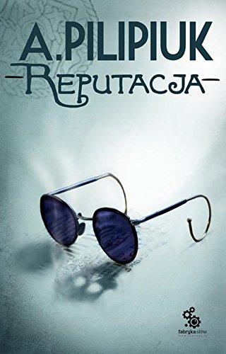 9788379640836: Reputacja
