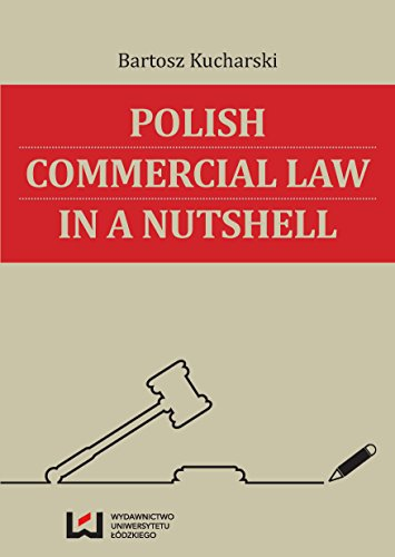 9788379694242: Polish Commercial Law in a Nutshell
