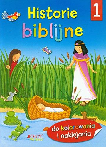9788379710539: Historie biblijne 1 Do kolorowania i naklejania