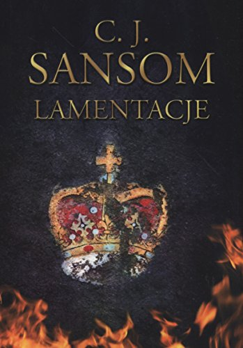 9788379858675: Sansom, C: Lamentacje