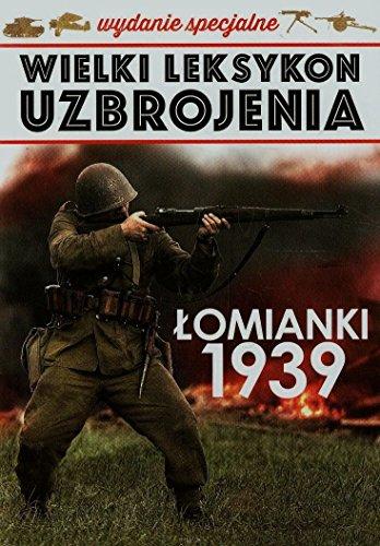 9788379892884: Wielki leksykon uzbrojenia Tom 3 Lomianki 1939