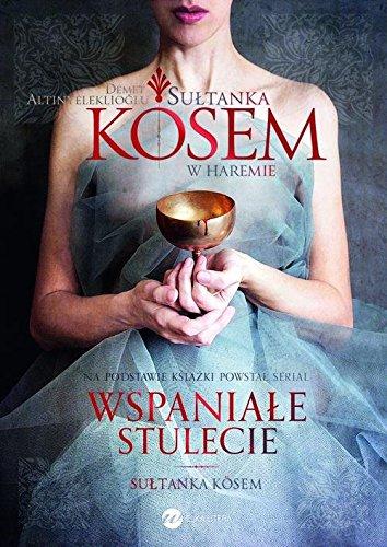 9788380321076: Sultanka Kosem Ksiega 1 W haremie