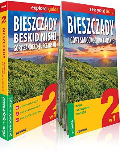Bieszczady, Beskid Niski, Gory Sanocko-Turczanskie explore! guide