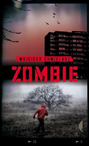 Zombie (Paperback): Wojciech Chmielarz