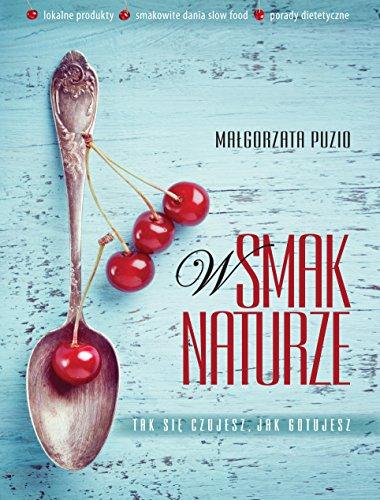 W smak Naturze: Puzio Malgorzata