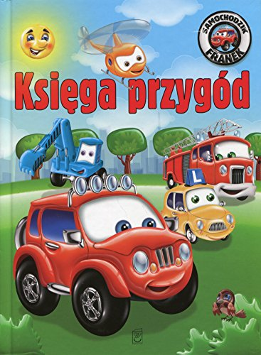 9788380590083: Samochodzik Franek Ksiega przygód