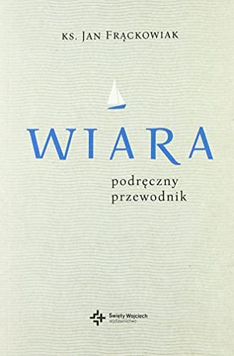 Stock image for Wiara Praktyczny przewodnik (Paperback) for sale by The Book Depository EURO