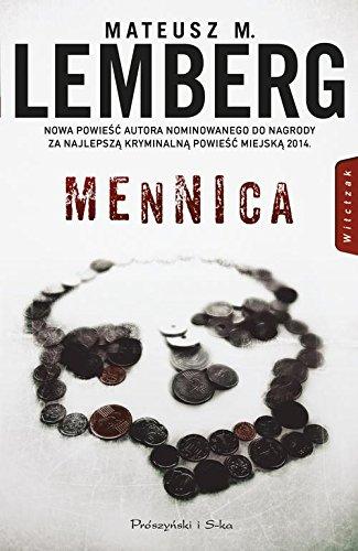 Mennica (Paperback): Mateusz M. Lemberg