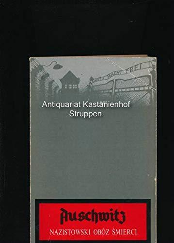 9788385047193: Auschwitz: Nazistowski obóz śmierci : praca zbiorowa (Polish Edition)