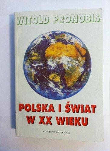9788385195146: Polska i świat w XX wieku (Polish Edition)
