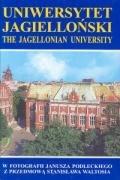 Uniwersytet Jagiellonski, The Jagiellonian University: Stanislaw Waltos, Janusz