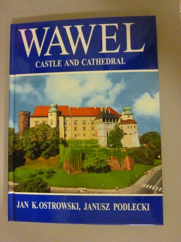 9788385204701: Wawel: Castle and cathedral